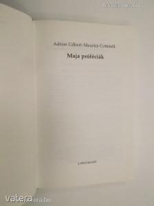 Adrian G. Gilbert - Maurice M. Cotterell: Maja próféciák (*810)