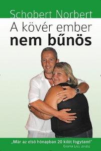 Schobert Norbert: A kövér ember nem bűnös