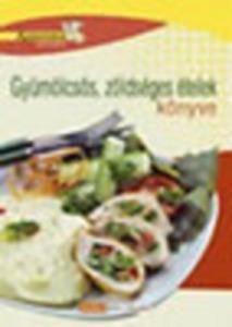 Gyümölcsös, zöldséges ételek könyve - 1200 Ft Kép