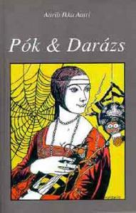 Attrib Ikka Aatri: Pók & Darázs