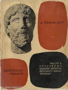 Vezető a veszprémi Bakonyi Múzeum rég. kiáll. 1959