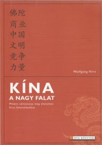 Wolfgang Hirn Kína a nagy falat (2006)