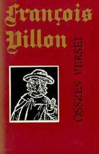 Francois Villon összes versei (Szántó Piroska illusztr.) - 700 Ft Kép