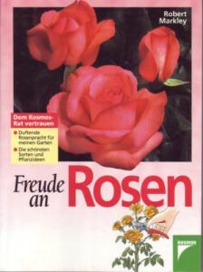 Robert Markley: Freude an Rosen