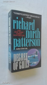 Richard North Patterson: Degree of Guilt (*84)