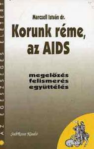 Marczll István dr.: Korunk réme, az AIDS