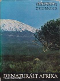 Széchenyi Zsigmond: Denaturált Afrika (*88)