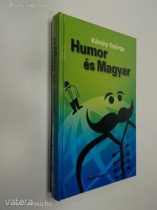 Kőváry György: Humor és Magyar (*84) - Vatera.hu Kép
