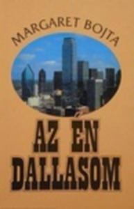 Bojta Margaret: Az én Dallasom - 590 Ft Kép