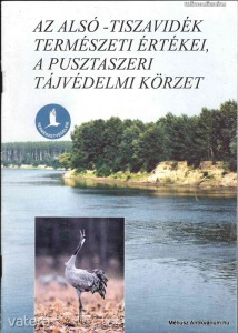Az Alsó-Tiszavidék természeti értékei, a Pusztasze