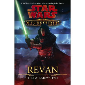 Star Wars: The Old Republic: Revan - Könyv