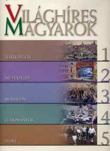 Gazda I.-Gervai A. (szerk.): Világhíres magyarok