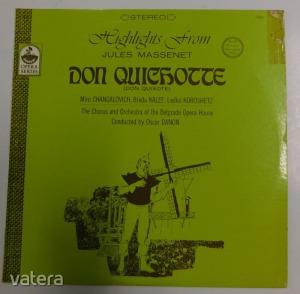 Highlights from Jules Massenet Don Quixote LP (VG+/VG+) USA - 1725 Ft Kép