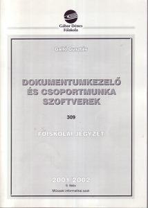 Dokumentumkezelő és csoportmunka szoftverek - főiskolai jegyzet