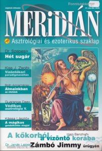 MERIDIÁN. ASZTROLÓGIAI ÉS EZOTERIKUS SZAKLAP. II. évfolyam, 1. szám