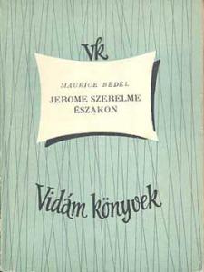 Maurice Bedel: Jerome szerelme északon