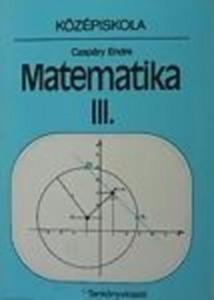 Czapáry Endre: Matematika III.- középiskola