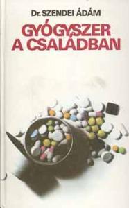 Dr. Szendei Ádám: Gyógyszer a családban