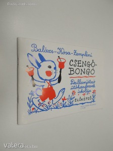 Balázs Oszkár - Kósa Gábor - Zempléni László: Cseng?-bongó (*84)