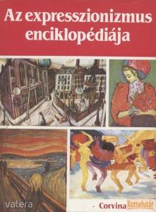 Az expresszionizmus enciklopédiája