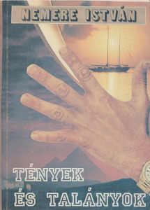 Nemere István: Tények és talányok (1989)