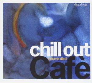 Chill Out Café Volume Dieci  CD + DVD