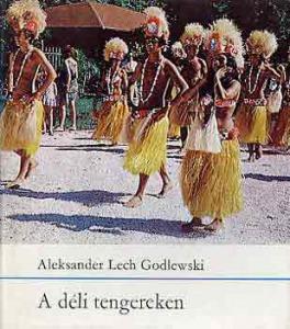 Aleksander Lech Godlewski: A déli tengereken