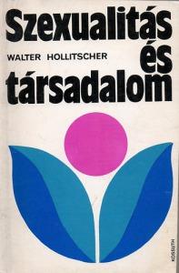 Walter Hollitscher: Szexualitás és társadalom