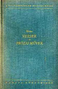 Heinrich Heine: Versek és prózai művek I-II.