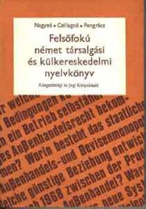 Felsőfokú német társalgási és külkereskedelmi nyelvkönyv