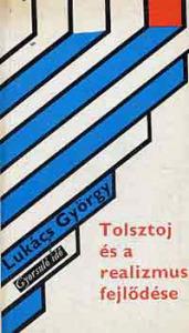 Tolsztoj és a realizmus fejlődése (gyorsuló idő)