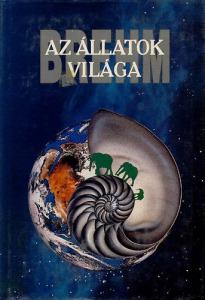 Brehm Alfred: Az állatok világa 2.