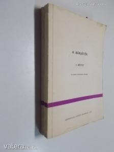 Híves László, Tarbay Ede (szerk.): A bábjáték I-II. / Az alapfokú oktatóképzés tananyaga (*03)