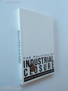 Tony Dickson - David Judge (ed.): The Politics of Industrial Closure (*88)