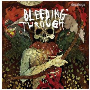 Bleeding Through CD Új !!