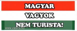 Magyar vagyok nem turista matrica (6,5x16 cm)