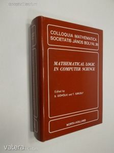 B. Dömölki - T. Gergely: Mathematical Logic in Computer Science (*83)
