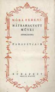 Móra Ferenc: Parasztjaim