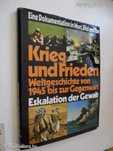 Krieg und Frieden 2 / Weltgeschichte von 1945 bis zur Gegenwart - Eskalation der Gewalt (*57)