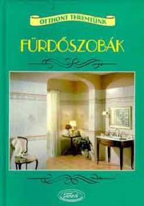 Fejesné-Pálfalvi-Zala-Fórizs: Fürdőszobák