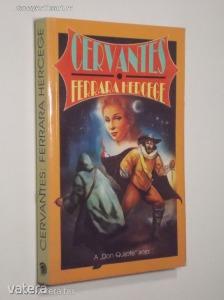 Miguel de Cervantes: Ferrara hercege (*811) - Vatera.hu Kép