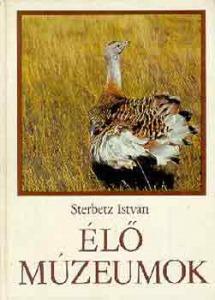 Sterbetz István: Élő múzeumok