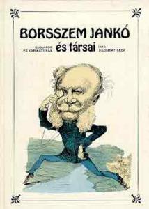 Buzinkay Géza: Borsszem Jankó és társai