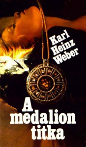 Karl Heinz Weber: A medalion titka