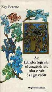 Az Lándorfejírvár elveszésének oka e vót és így esött - Vatera.hu Kép