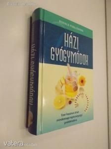 Szakorvosi tanácsadó - Házi gyógymódok / Ezer hasznos ötlet mindennapi egészségügyi... (*811)