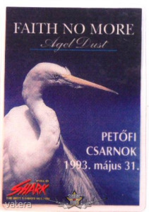 FAITH NO MORE - ANGEL DUST. PECSA.1993,V.31. Stage pass. - 3500 Ft Kép