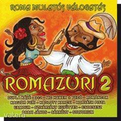 Romazuri 2 (MC Hawer, Dupla Kávé, Kacor Feri, Csocsesz, Horváth Pista, stb)