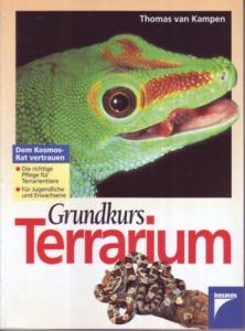 Thomas van Kampen: Grundkurs Terrarium