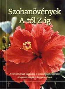 Jane Courtier: Szobanövények A-tól Z-ig